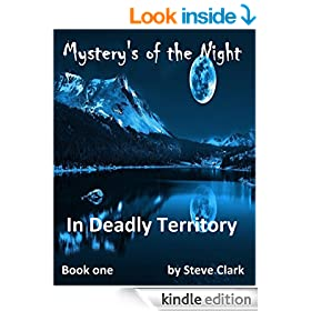 Mystery's of the Night  In Deadly Territory: In Deadly Territory