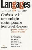 echange, troc Dan Savatovsky, Danielle Candel, Collectif - Langages, N° 168, décembre 200 : Genèse de la terminologie contemporaine (sources et réception)