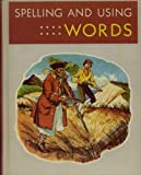 img - for Spelling and Using Words book / textbook / text book