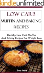 Low Carb Muffin Recipes: Healthy And...