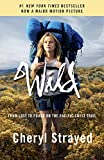 Wild: From Lost to Found on the Pacific Crest Trail (Oprahs Book Club 2.0 1)