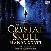 The Crystal Skull | [Manda Scott]