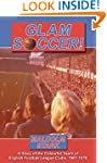 Glam Soccer!: A Story of the Colourfu...