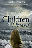 Book cover image for Children of Dreams, An Adoption Memoir