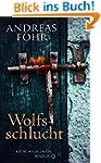 Wolfsschlucht: Kriminalroman