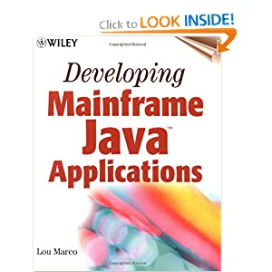 Developing Mainframe Java Applications Lou Marco