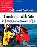 Nolan Hester Creating a Web Site in Dreamweaver CS4: Visual QuickProject Guide (Visual QuickProject Guides)