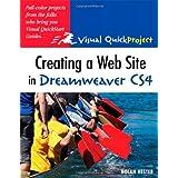 Creating a Web Site in Dreamweaver CS4: Visual QuickProject Guide (Visual QuickProject Guides)by Nolan Hester