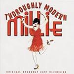 Thoroughly Modern Millie - Original Cast