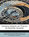 img - for Indian Names of Places in Rhode-Island book / textbook / text book