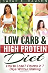 Low Carb Diet: How To Lose 7 Pounds i...