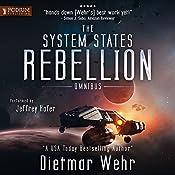 The System States Rebellion Omnibus: Books 1 - 2 | Dietmar Wehr