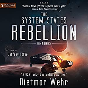 The System States Rebellion Omnibus: Books 1-2 Hörbuch