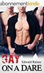 Gay on a Dare: MMM Gay Men Romance (E...