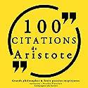 100 citations d'Aristote | Livre audio Auteur(s) :  Aristote Narrateur(s) : Nicolas Planchais