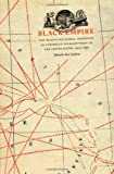 img - for Black Empire: The Masculine Global Imaginary of Caribbean Intellectuals in the United States, 1914-1962 (New Americanists) book / textbook / text book
