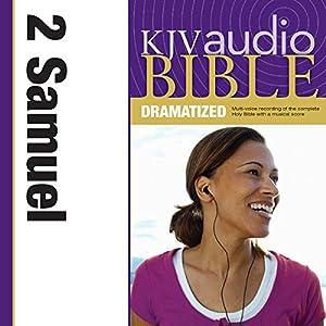 KJV Audio Bible: 2 Samuel (Dramatized) Audiobook