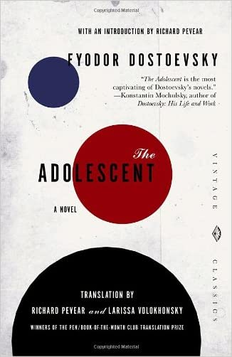 The Adolescent (Vintage Classics) written by Fyodor Dostoevsky