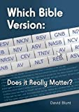 img - for Which Bible Version?: Does it Really Matter? (Articles) book / textbook / text book
