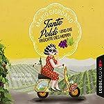 Tante Poldi und die Früchte des Herrn | Mario Giordano