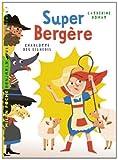 """Afficher """"Super Bergère"""""""