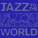 Jazz To The World  Special Oly