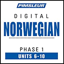 Norwegian Phase 1, Unit 06-10: Learn to Speak and Understand Norwegian with Pimsleur Language Programs Audiobook by  Pimsleur Narrated by  Pimsleur