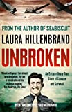 Unbroken: An Extraordinary True Story of Courage and Survival (French Edition)