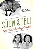 img - for Show and Tell: The New Book of Broadway Anecdotes book / textbook / text book