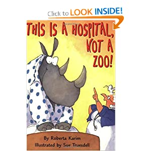 This is a Hospital, Not a Zoo!