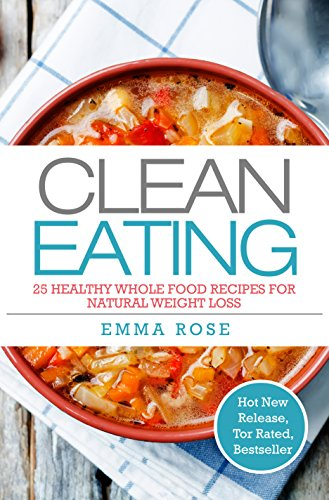 Cookbooks list the best selling low cholesterol cookbooks clean eating 25 healthy whole food recipes for natural weight loss forumfinder Gallery