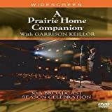 A Prairie Home Companion With Garrison Keillor (30th Anniversary Season Celebration)