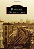 Bostons Orange Line (Images of Rail)