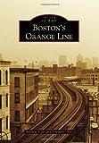 Bostons Orange Line (Images of Rail)
