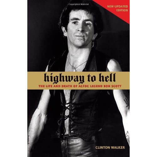 Highway-to-Hell-The-Life-and-Times-of-AC-DC-Legend-Bon-Scott-Walker-Clinton