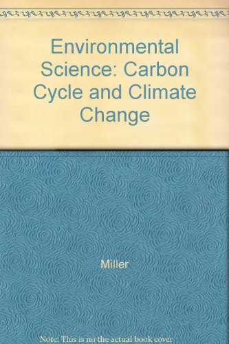 Environmental Science: Carbon Cycle and Climate Change