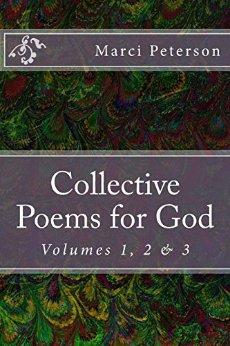 Collective Poems for God: Volumes 1, 2 & 3: Volume 4