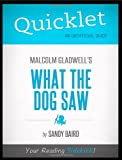 img - for Quicklet - What The Dog Saw by Baird Sandy (2012-04-20) Paperback book / textbook / text book