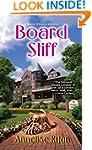 Board Stiff (Mattie Winston Mysteries...