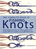 The Complete Book of Fishing Knots (1558219072) by Budworth, Geoffrey