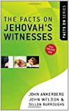The Facts on Jehovahs Witnesses (The Facts On Series)
