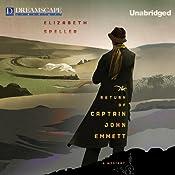 The Return of Captain John Emmett: A Laurence Bartram Mystery, Book 1 | Elizabeth Speller