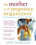 The Mother of All Pregnancy Organizers