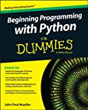 img - for Beginning Programming with Python For Dummies (For Dummies (Computer/Tech)) book / textbook / text book