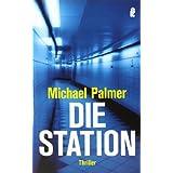 """Die Stationvon """"Michael Palmer"""""""