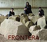 Frontera by Majutsu No Niwa (2009-11-24?
