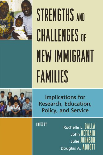 Strengths and Challenges of New Immigrant Families:...