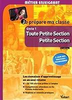 Je prépare ma classe de Toute Petite Section et de Petite Section Cycle 1 À jour des nouveaux programmes