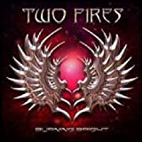 echange, troc Two Fires - Burning Bright