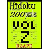 Hidoku: the next puzzle craze - 200 puzzles (volume 2) ~ djape